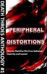 Peripheral Distortions - Anthony Crowley