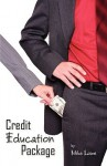 Credit Education Package - Mike Lowe