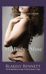 My Body-Mine - Blakely Bennett