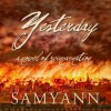 Yesterday: A Novel of Reincarnation - Samyann