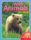 Wild Animals Board Book - Sterling Publishing Company, Inc., Sterling Publishing