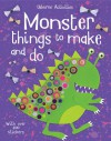Monster Things to Make and Do (Usborne Things to Make and Do) - Rebecca Gilpin