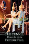 The Tunnel Under the World - Frederik Pohl