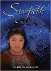 Starfields - Carolyn Marsden