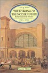 The Forging of the Modern State: Early Industrial Britain, 1783-1870 - Eric J. Evans