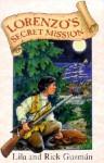Lorenzo's Secret Mission - Lila Guzman