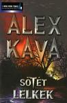 Sötét lelkek (Hungarian Edition) - Alex Kava