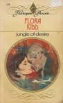 Jungle of Desire - Flora Kidd