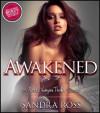 Awakened: An Erotic Vampire Thriller Special - Sandra Ross