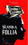 La scatola della follia - Stephen R. Donaldson, Giuliano Acunzoli