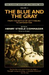 The Blue and the Gray, Vol 2: From the Battle of Gettysburg to Appomattox - Henry Steele Commager