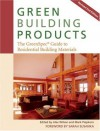Green Building Products: The GreenSpec Guide to Residential Building Materials - Alex Wilson, Sarah Susanka