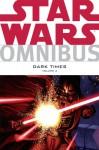 Star Wars Omnibus: Dark Times, Volume 2 - Randy Stradley, Dave Marshall, Doug Wheatley