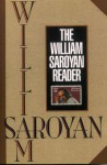 The William Saroyan Reader - William Saroyan, Aram Saroyan