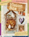 Vision Box Idea Book: Mixed Media Projects for Crafting the Life of Your Dreams - Mark Montano