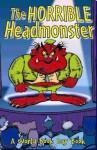The Horrible Headmonster - Gaby Morgan, Jackie Kay