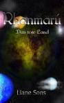 Rhanmarú - Das tote Land (German Edition) - Liane Sons