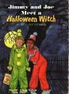 Jimmy and Joe Meet a Halloween Witch - Sally Glendinning, Paul Frame