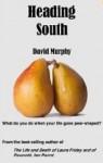 Heading South - David Murphy