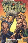 The Incredible Hercules: Against The World - Greg Pak, Fred Van Lente, Khoi Pham, Reilly Brown, Eric Nguyen, Bob Layton