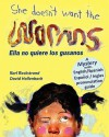 She Doesn't Want the Worms! Ella no quiere los gusanos: A Mystery (in English and Spanish) - Karl Beckstrand, David Hollenbach