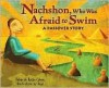 Nachshon, Who Was Afraid to Swim: A Passover Story - Deborah Bodin Cohen