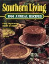 Southern Living 1990 Annual Recipes - Southern Living Magazine
