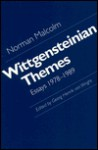 Wittgensteinian Themes: Essays, 1978 1989 - Norman Malcolm, Georg Henrik von Wright
