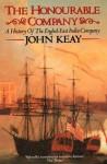 The Honourable Company - John Keay