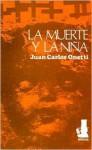 La Muerte y La Nina - Juan Carlos Onetti