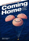 Coming Home: Reentry and Recovery from Space - Roger D. Launius, Dennis R. Jenkins