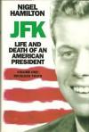 JFK Vol 1: Reckless Youth - Nigel Hamilton