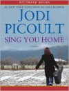Sing You Home (MP3 Book) - Therese Plummer, Brian Hutchison, Jodi Picoult