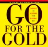 Go for the Gold: Thoughts on Achieving Your Personal Best - Ariel Books