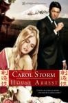 House Arrest - Carol Storm, Blushing Books