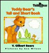 Toddy Bear's Tall and Short Book - V. Gilbert Beers, Ann Wilson
