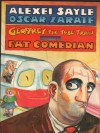 Geoffrey The Tube Train And The Fat Comedian - Alexei Sayle, Oscar Zárate