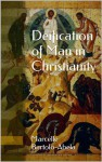 Deification of Man in Christianity - Marcelle Bartolo-Abela