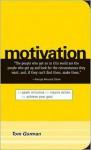 Motivation: Spark Initiative. Inspire Action. Achieve Your Goal - Tom Gorman