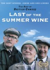 The Best of British Comedy - Last of the Summer Wine - Richard Webber