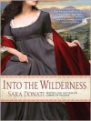Into the Wilderness (Audio) - Sara Donati, Kate Reading