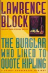 The Burglar Who Liked to Quote Kipling - Lawrence Block