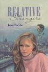 Relative Strangers - Jean Ferris