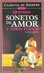 Sonetos de Amor y Otros Poemas - Francisco de Quevedo