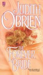 The Forever Bride - Judith O'Brien