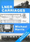 LNER Carriages - Michael Harris