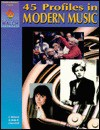 45 Profiles in Modern Music (Blackline masters) - E. Richard Churchill, Linda R. Churchill