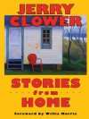 Stories from Home - Willie Morris, Jerry Clower