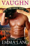 Circle Eight: Vaughn (Volume 4) - Emma Lang