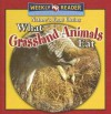 What Grassland Animals Eat - Joanne Mattern